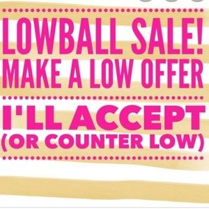 LOWBALLS!!SALE!!!!EVERYTHING Has Got to GO!!!!!!
